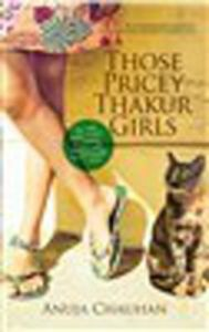 Those Pricey Thakur Girls (English) (Paperback): Book by Anuja Chauhan