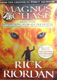 The Sword of Summer : Magnus Chase and The Gods of Asgard Book 1  : Book by Rick Riordan