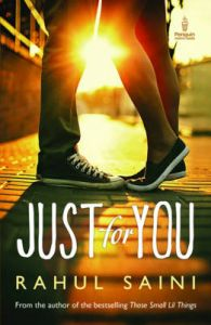 Just for You (English) (Paperback): Book by Rahul Saini