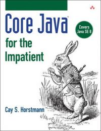 Core Java for the Impatient: Book by Cay S. Horstmann