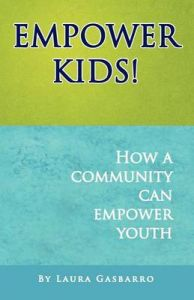 Empower Kids!: Book by Laura Gasbarro