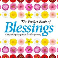 The Pocket Book of Blessings: An Uplifting Companion for Life's Journey: Book by Anne Moreland