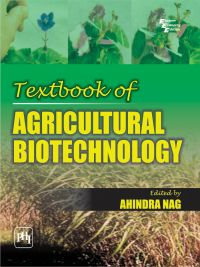 Textbook of AGRICULTURAL BIOTECHNOLOGY: Book by NAG AHINDRA
