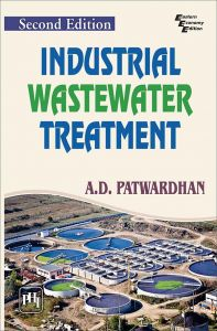 Industrial Wastewater Treatment: Book by PATWARDHAN A.D.