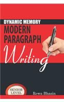 Dynamic Memory Modern Paragraph Writing-Senior Level English(PB): Book by Rewa Bhasin
