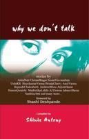 WHY WE DON'T TALK: Book by SHINIE ANTONY