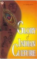 Glory Of Indian Culture English(PB): Book by Giriraj Shah