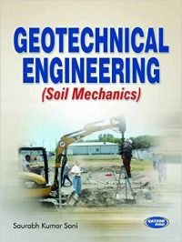 Geotechnical Engineering (Soil Mechanics): Book by Kumar