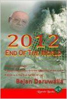 2012 End of the world (English) (Paperback): Book by Bejan Daruwalla