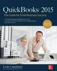 QuickBooks 2015: The Guide for Small Business Success: Book by Leslie Capachietti