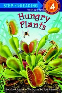 Hungry Plants: Book by Mary Batten