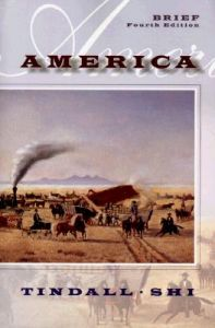 America: A Narrative History: Book by George Brown Tindall