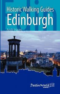 Historic Walking Guides Edinburgh: Book by Andrew Hayes