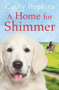A Home for Shimmer: Book by Cathy Hopkins