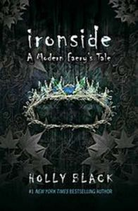 Ironside: Book by Holly Black