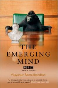 The Emerging Mind: The BBC Reith Lectures 2003: Book by Vilayanur Ramachandran