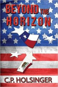 Beyond the Horizon: Book by C P Holsinger