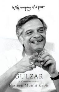 In the Company of a Poet: Gulzar in Conversation with Nasreen Munni Kabir: Book by Nasreen Munni Kabir