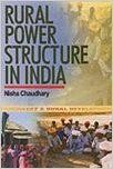 Rural Powers Structure in India: Book by Nisha Chaudhary