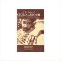 In the name of child labour (English) (Paperback): Book by Bupinder Zutshi