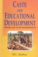 Caste And Educational Development: Book by M. L. Mathur