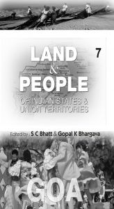 Land And People of Indian States & Union Territories (Goa), Vol-7th: Book by Ed. S. C.Bhatt & Gopal K Bhargava