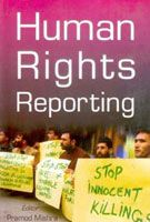 Human Rights Reporting: Book by Pramod Kumar Mishra