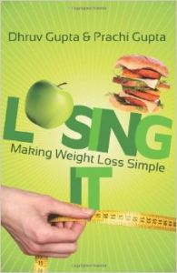 Losing It! Making Weight Loss Simple ** (English) (Paperback): Book by Prachi Gupta
