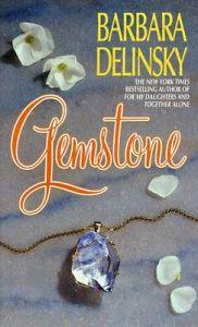 Gemstone: Book by Barbara Delinsky