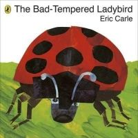 The Bad-tempered Ladybird (English) (Paperback): Book by Eric Carle