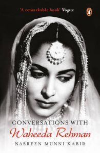 Conversations with Waheeda Rehman (English): Book by Nasreen Munni Kabir