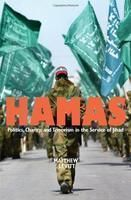 Hamas: Politics, charity, and terrorism in the service of Jihad: Book by Matthew Levitt