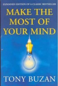 Make the Most of Your Mind Hardcover: Book by Tony Buzan