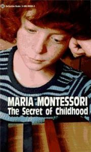 Secret of Childhood: Book by Maria Montessori