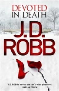 Devoted In Death (English) (Paperback): Book by J.D Robb