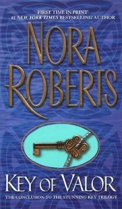 Key Of Valor: Book by Nora Roberts