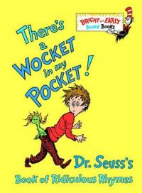 There's a Wocket in My Pocket!: Book by Seuss Dr
