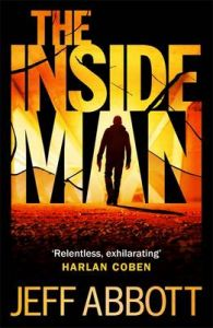 The Inside Man: Book by Jeff Abbott