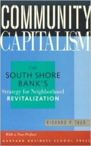 Community Capitalism - The South Shore Bank*s Strategy for Neighborhood Revitalization (English) New edition Edition (Paperback): Book by Taub