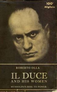 Il Duce and His Women (English): Book by Roberto Olla