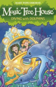 Magic Tree House 9: Diving with Dolphins: Book by Mary Pope Osborne
