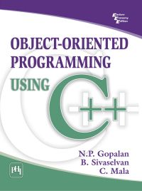 OBJECT - ORIENTED PROGRAMMING USING C++: Book by Mahesh P. Matha