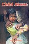 Child Abuse 01 Edition (Paperback): Book by Divya Bhardwaj
