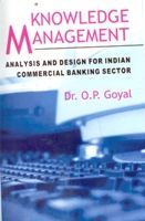Knowledge Management Analysis And Design For Indian Commercial Banking Sector: Book by Kavita A. Sharma