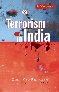 Terrorism In India's North-East: A Gathering Storm, Vol.3: Book by Col. Ved Prakash