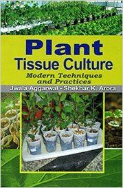 Plant Tissue Culture : Modern Techniques and Practices, 2014 (English): Book by S. K. Arora J. Aggarwal