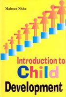 Introduction To Child Development: Book by Maimun Nisha