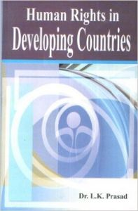 Human Rights In Developing Countires (English) (Hardcover): Book by Prasad, L K (Dr)