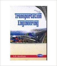 Transportation Engineering (English) (Paperback): Book by A. K Upadhyay