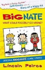 Big Nate: Here Goes Nothing: Book by Lincoln Peirce